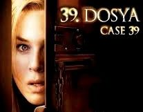 Dosya – Case 39