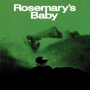 Rosemary'nin Bebeği – Rosemary's Baby ( korku filmi önerileri)